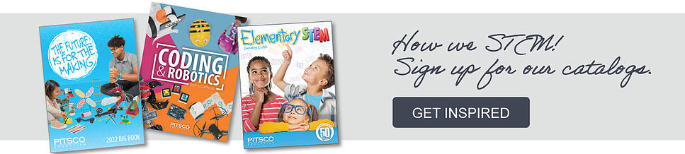 How we STEM! Sign up for our catalogs. GET INSPIRED