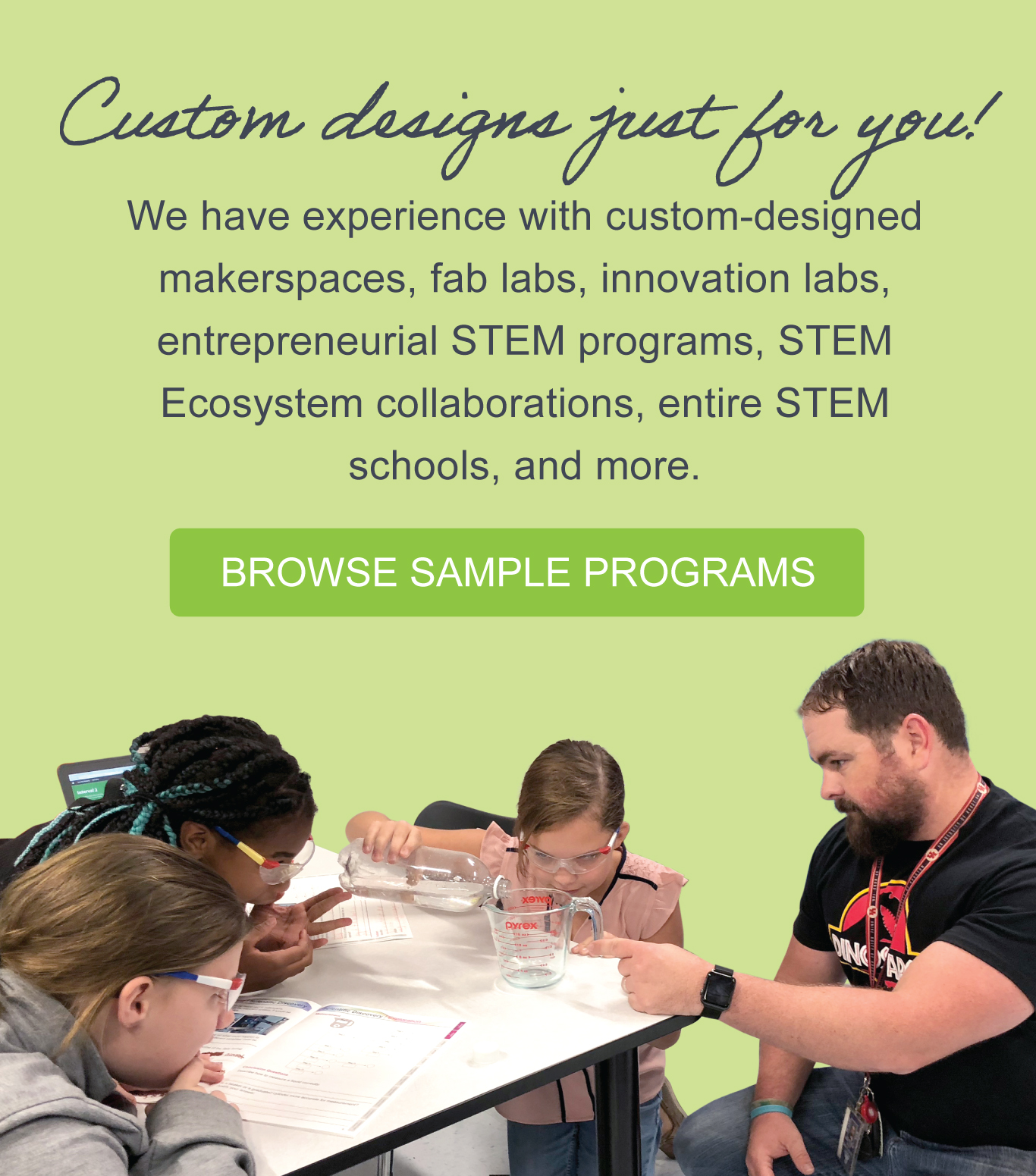 Custom Designs just for you! BROWSE SAMPLE PROGRAMS